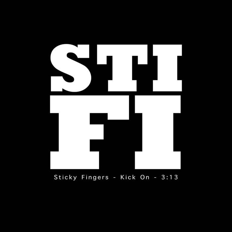 Sticky Fingers - Kick On