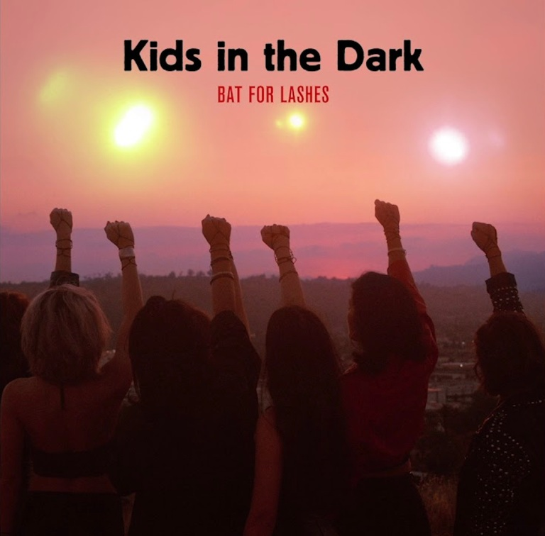 Bat For Lashes - Kids In The Dark