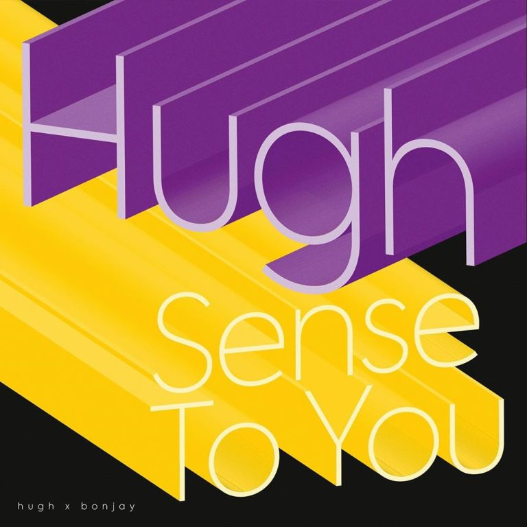 Hugh - Sense To You