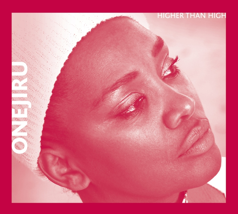 Onejiru - Higher Than High