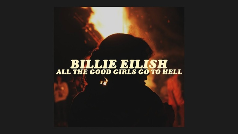Billie Eilish - All The Good Girls Go To Hell
