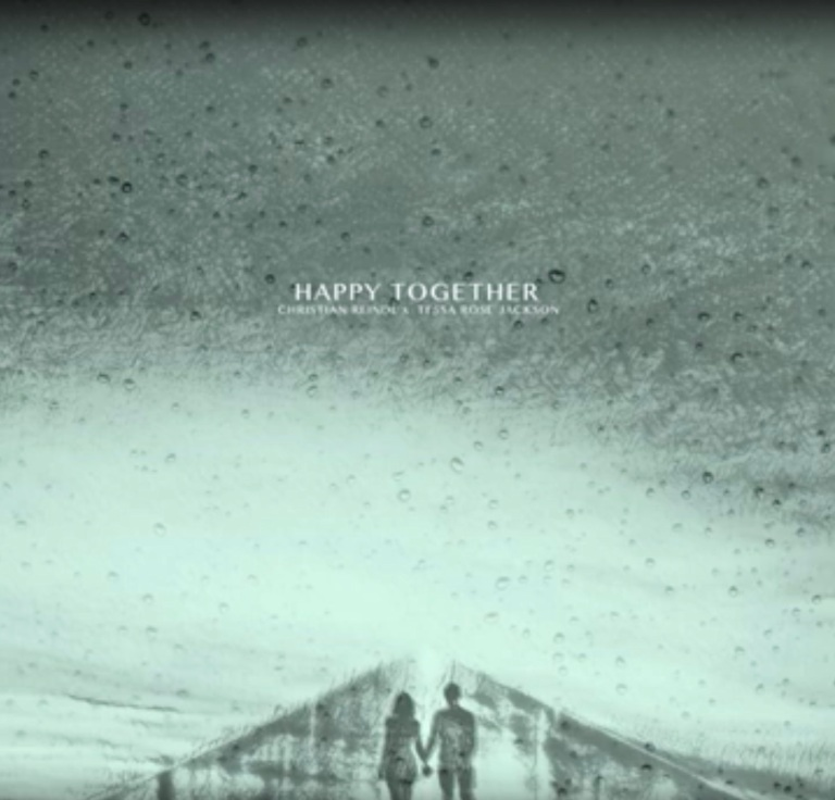 Christian Reindl & Tessa Rose Jackson - Happy Together