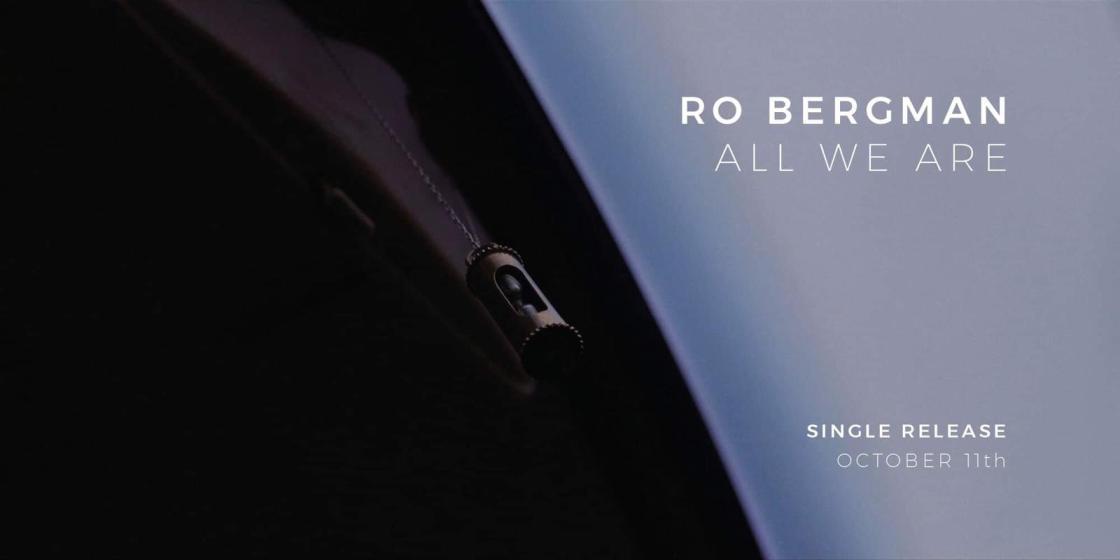 Ro Bergman - All We Are