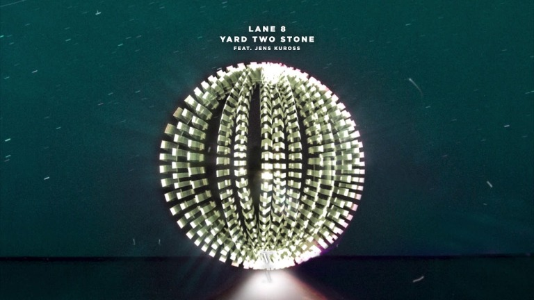 Lane 8 feat. Jens Kuross - Yard Two Stone