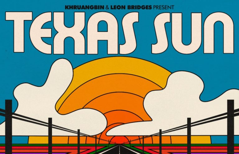 Khruangbin feat. Leon Bridges - Texas Sun