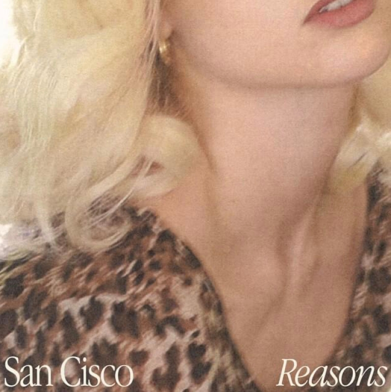 San Cisco - Reasons