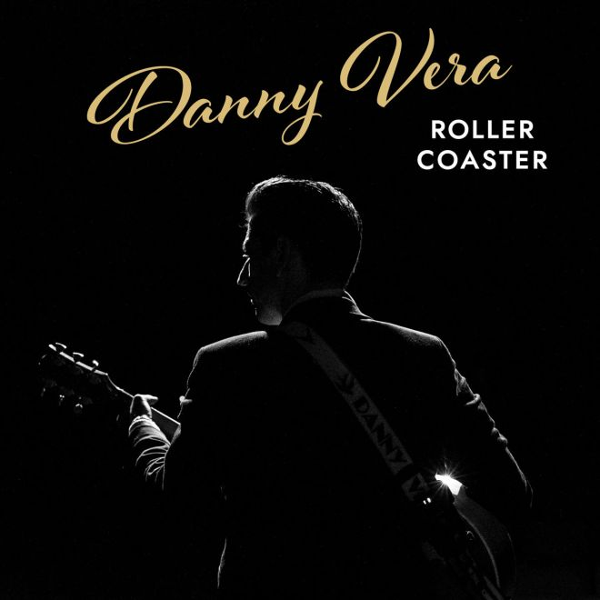 Danny Vera - Rollercoaster