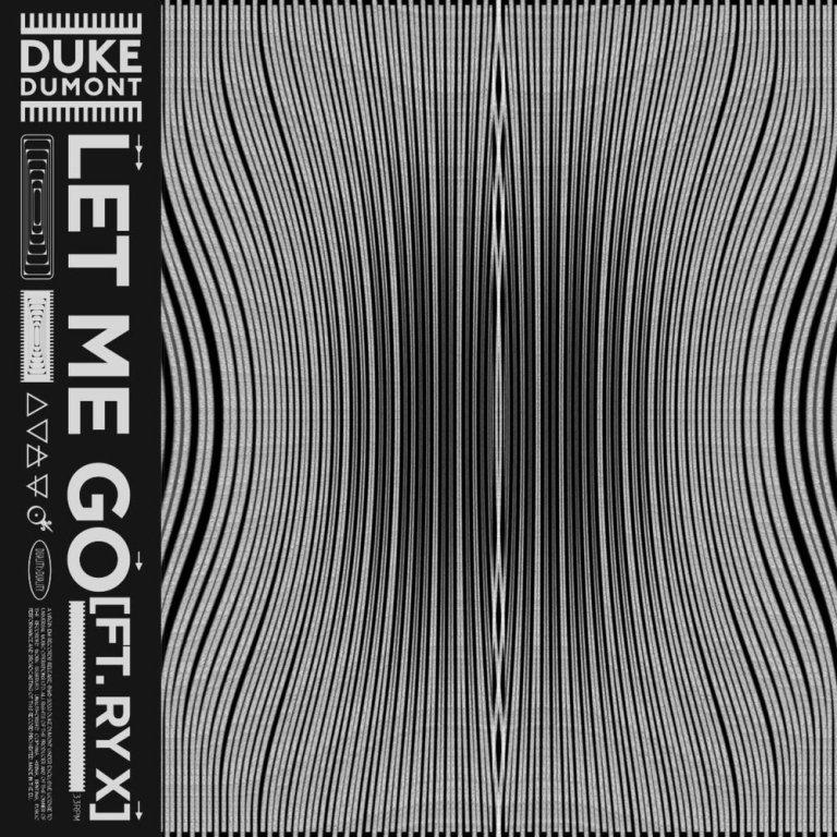 Duke Dumont feat. RY X - Let Me Go