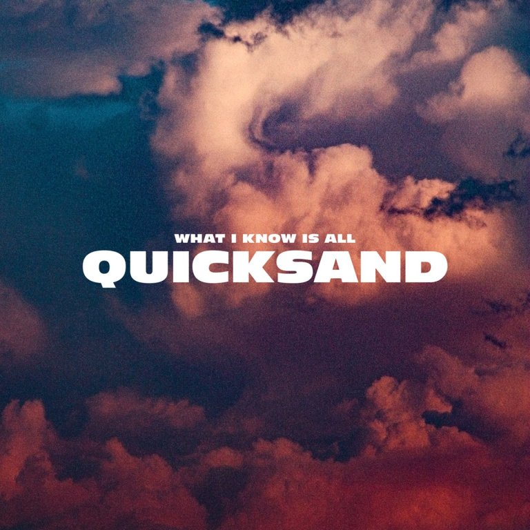 Giant Rooks - What I Know Is All Quicksand