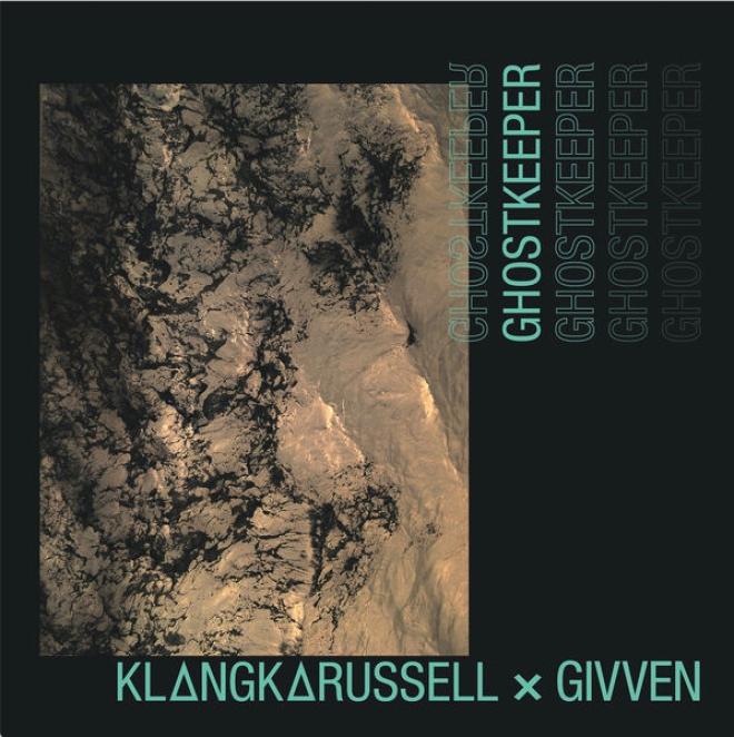 Klangkarussell feat. GIVVEN - Ghostkeeper