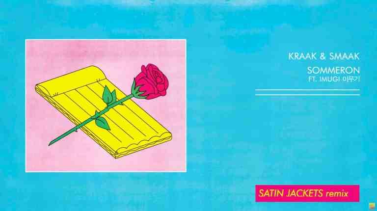 Kraak & Smaak feat. Imugi - Sommeron (Satin Jackets Remix)