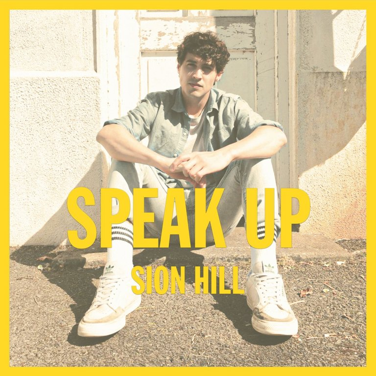 Sion Hill - Speak Up