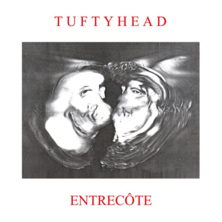 Tuftyhead - Entrecôte