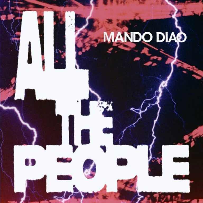 Mando Diao - All The People EP
