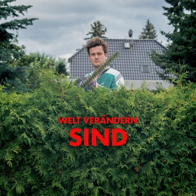 SIND - Welt verändern (Cover Copyright Johannes Schröder und EyeCandy)