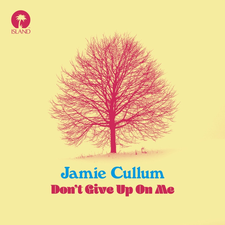 Jamie Cullum - Don't Give Up On Me