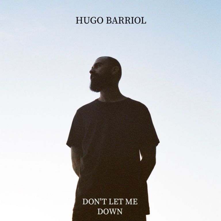 Hugo Barriol - Don't Let Me Down