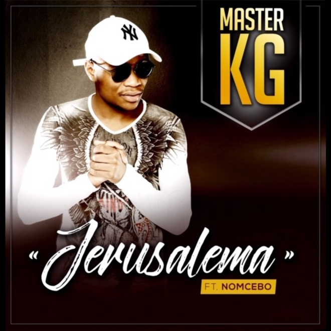 Master KG feat. Nomcebo - Jerusalema