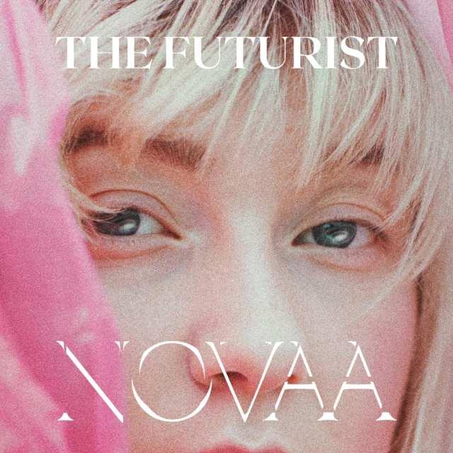 Novaa - The Futurist