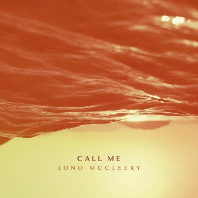 Jono McCleery - Call Me