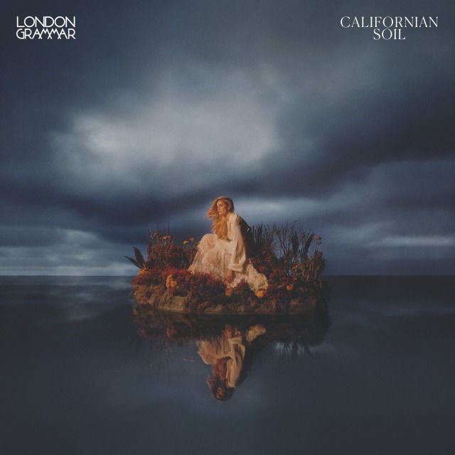 London Grammar - Californian Soil (Album)