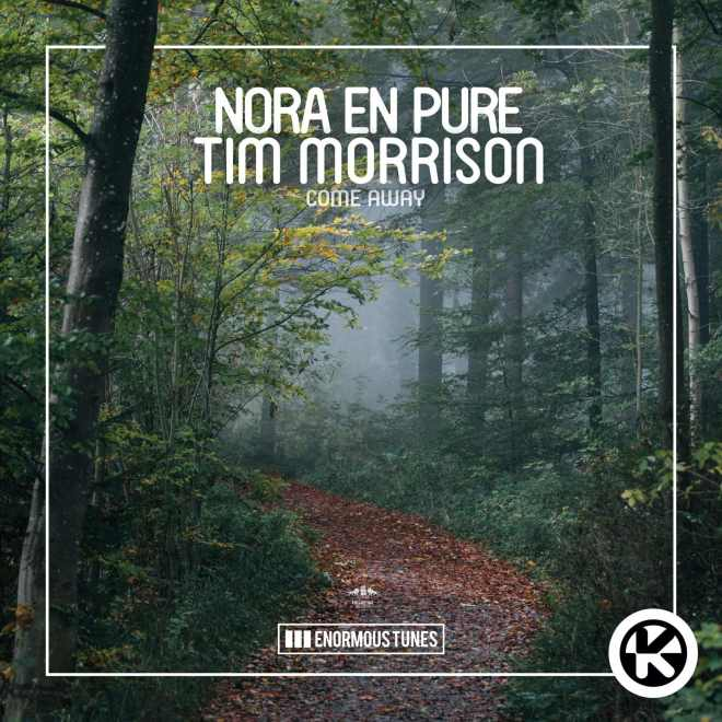 Nora En Pure feat. Tim Morrison - Come Away