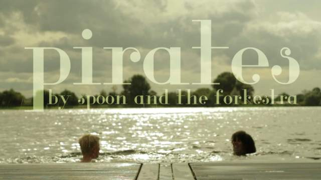 Spoon And The Forkestra - Pirates (Video)