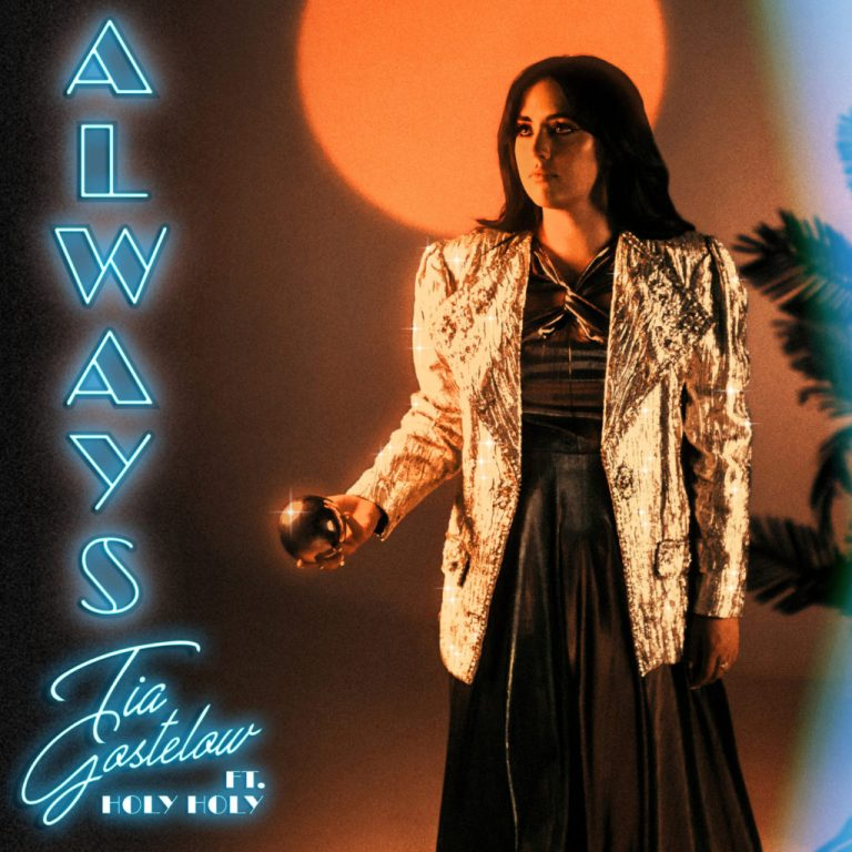 Tia Gostelow - Always