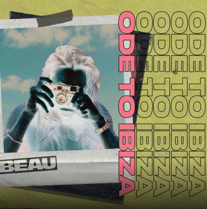 Beau - Ode To Ibiza