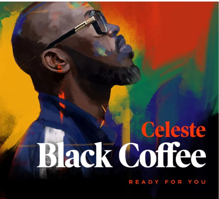 Black Coffee Fest. Celeste - Ready For You