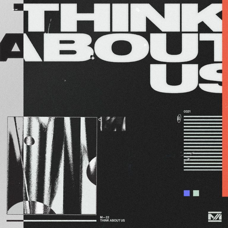M-22 feat. Lorne - Think About Us