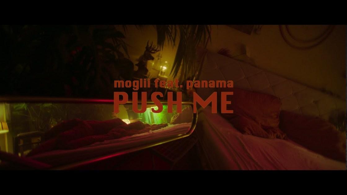 Moglii feat. Panama - Push Me