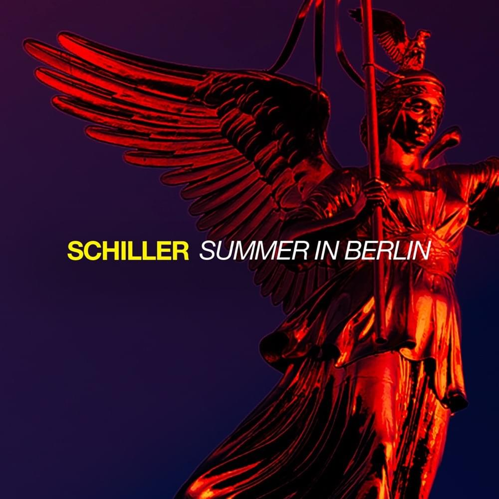 Schiller - Summer In Berlin
