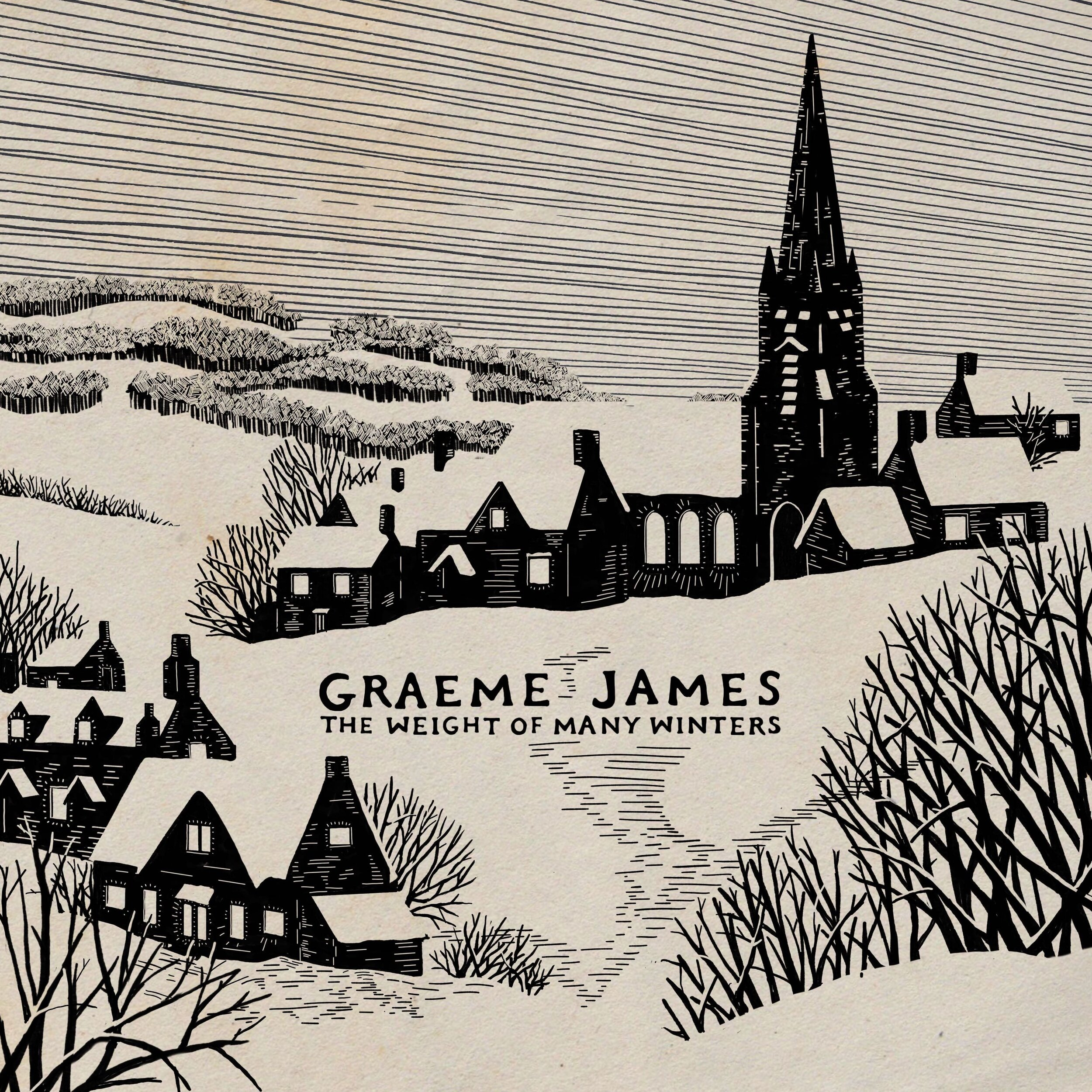 Graeme James - The Weight of Many Winters