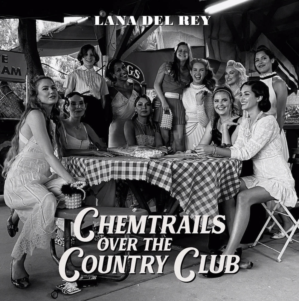 Lana Del Rey - Chemtrails Over The Country Club (Album)