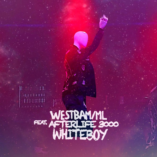 WestBam feat. AfterLife 3000 - White Boy