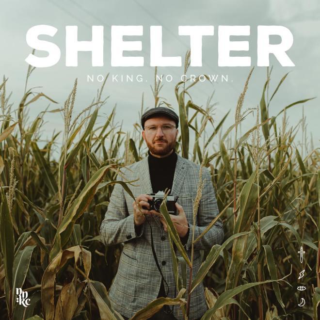 No King. No Crown. – Shelter