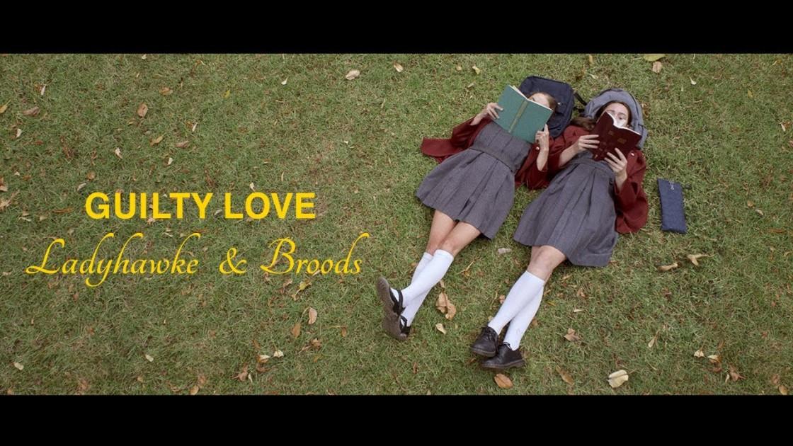 Ladyhawke & Broods - Guilty Love