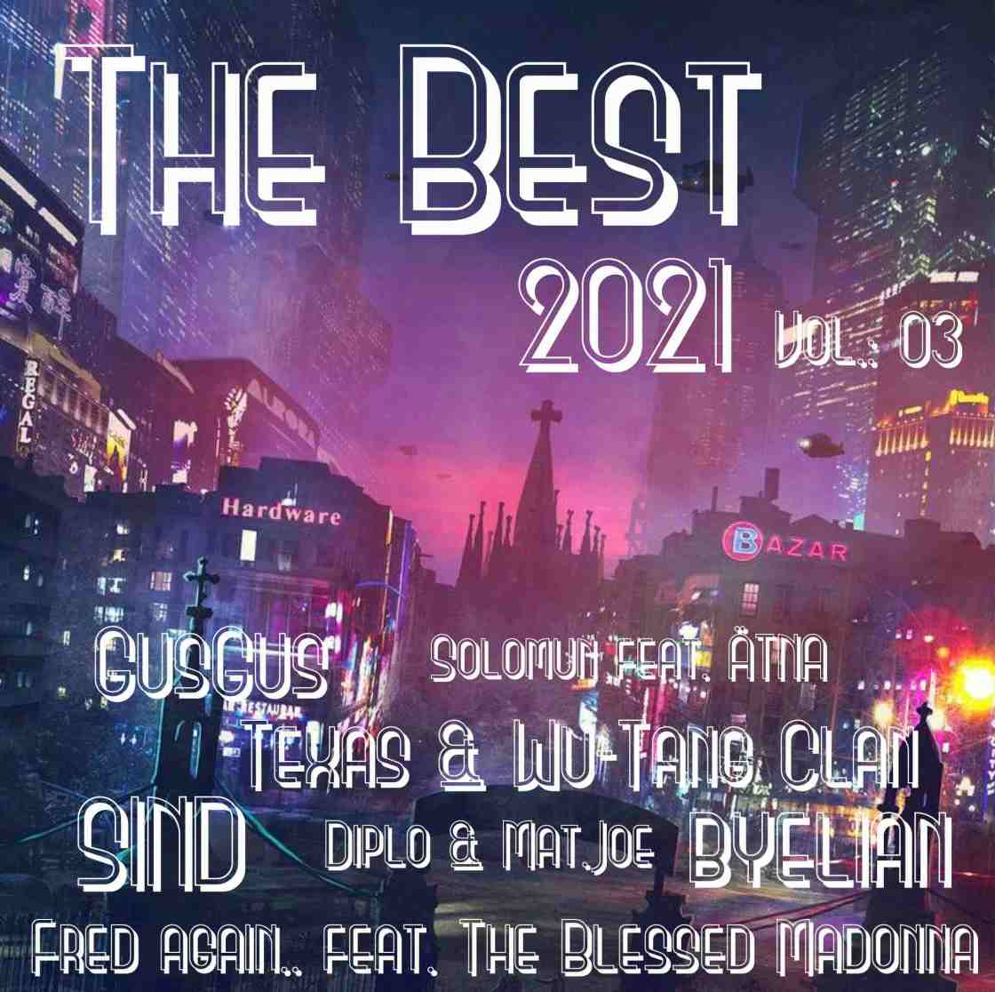 The Best Of 2021 Vol. 03