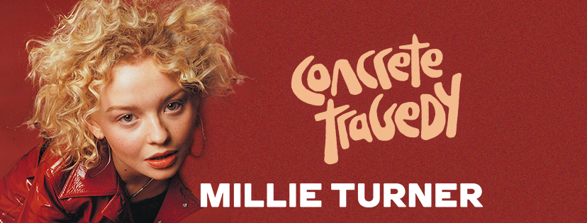Millie Turner - Concrete Tragedy