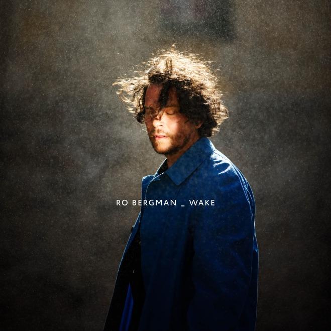 Ro Bergman - Wake