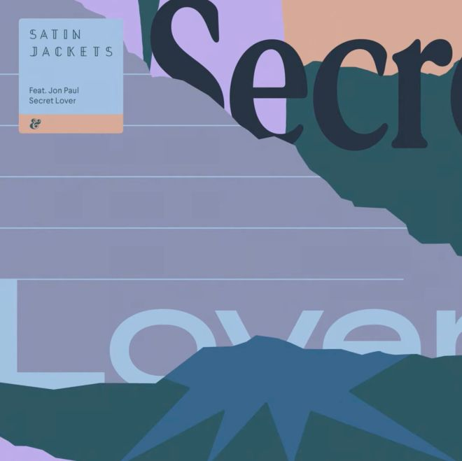 Satin Jackets feat. Jon Paul - Secret Lover