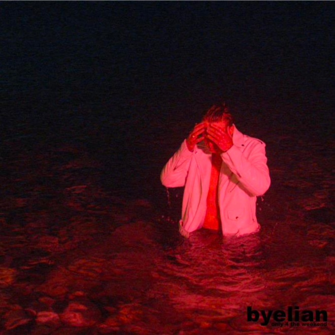 byelian - only 4 the weekend