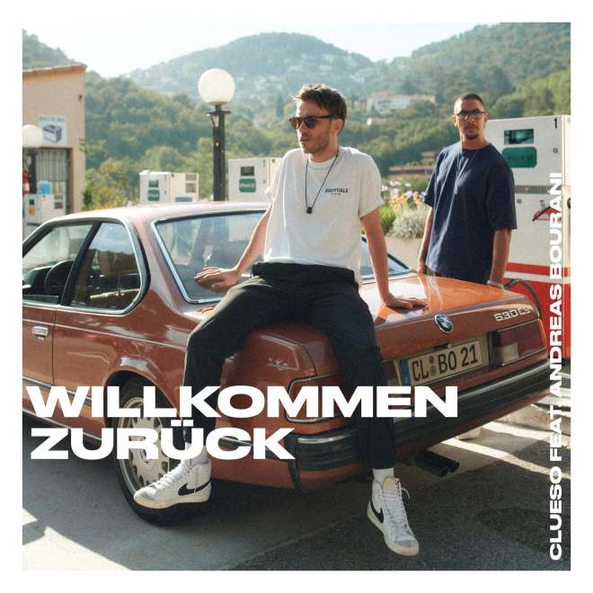 Clueso feat. Andreas Bourani - Willkommen Zurück